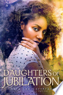 Book cover of DAUGHTERS OF JUBILATION