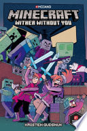 Book cover of MINECRAFT - WITHER WITHOUT YOU