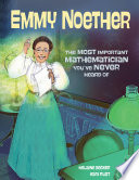 Book cover of EMMY NOETHER - MOST IMPORTANT MATHEMATICIAN