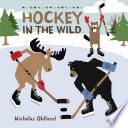 Book cover of HOCKEY IN THE WILD