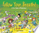 Book cover of FOLLOW YOUR BREATH - BOOK OF MINDFULNESS