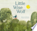 Book cover of LITTLE WISE WOLF