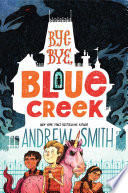 Book cover of BYE-BYE BLUE CREEK
