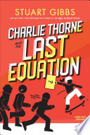 Book cover of CHARLIE THORNE & THE LAST EQUATION