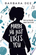 Book cover of MAYBE HE JUST LIKES YOU
