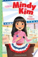 Book cover of MINDY KIM CLASS PRESIDENT