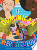 Book cover of IF DOMINICAN WERE A COLOR