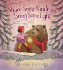 Book cover of SHARE SOME KINDNESS BRING SOME LIGHT