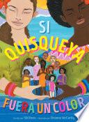 Book cover of SI QUISQUEYA FUERA UN COLOR