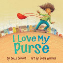 Book cover of I LOVE MY PURSE