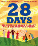 Book cover of 28 DAYS - MOMENTS IN BLACK HIST THAT