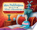 Book cover of MRS PADDINGTON & THE SILVER MOUSETRAPS
