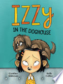 Book cover of IZZY IN THE DOGHOUSE