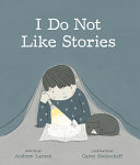 Book cover of I DO NOT LIKE STORIES
