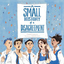 Book cover of SMALL HIST OF A DISAGREEMENT