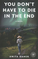 Book cover of YOU DON'T HAVE TO DIE IN THE END