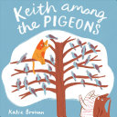 Book cover of KEITH AMONG THE PIGEONS