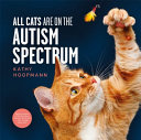 Book cover of ALL CATS ARE ON THE AUTISM SPECTRUM