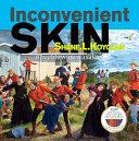Book cover of INCONVENIENT SKIN