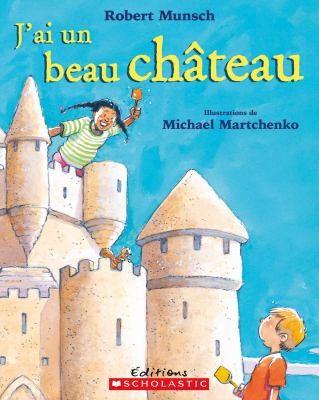 Book cover of J'AI UN BEAU CHATEAU