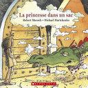 Book cover of LA PRINCESSE DANS UN SAC