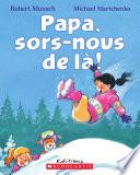 Book cover of PAPA SORS-MOUS DE LA