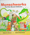 Book cover of MUNSCHWORKS THE 1ST MUNSCH COLLECTI