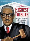 Book cover of HIGHEST TRIBUTE - THURGOOD MARSHALL