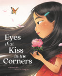Book cover of EYES THAT KISS IN THE CORNERS