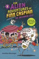 Book cover of ALIEN ADVENTURES OF FINN CASPIAN 03