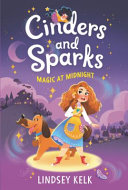 Book cover of CINDERS & SPARKS 01 - MAGIC AT MIDNIGHT