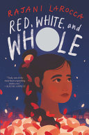 Book cover of RED WHITE & WHOLE