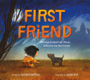 Book cover of 1ST FRIEND - HOW DOGS EVOLVED FROM WOLVE