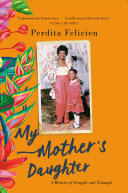 Book cover of MY MOTHER'S DAUGHTER