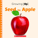 Book cover of SEED TO APPLE