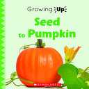 Book cover of SEED TO PUMPKIN