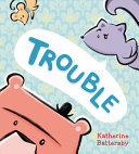 Book cover of TROUBLE