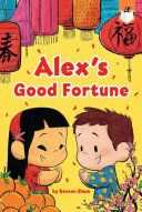 Book cover of ALEX'S GOOD FORTUNE