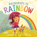 Book cover of RAINDROPS TO RAINBOW