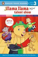 Book cover of LLAMA LLAMA TALENT SHOW