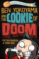 Book cover of BEN YOKOYAMA & THE COOKIE OF DOOM