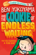 Book cover of BEN YOKOYAMA & THE COOKIE OF ENDLESS WAI