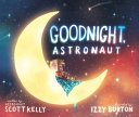 Book cover of GOODNIGHT ASTRONAUT