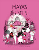 Book cover of MAYA'S BIG SCENE