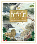 Book cover of CHILDREN'S BIBLE STORIES