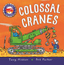 Book cover of AMAZING MACHINES - COLOSSAL CRANES