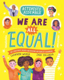Book cover of ACTIVISTS ASSEMBLE - WE ARE ALL EQUAL