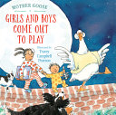 Book cover of GIRLS & BOYS COME OUT TO PLAY