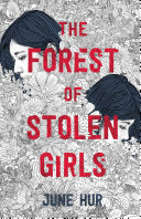 Book cover of FOREST OF STOLEN GIRLS