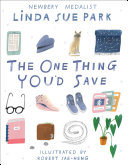 Book cover of ONE THING YOU'D SAVE